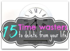 Time wasters can get in the way of getting things done. The key is identifying the time wasters and getting rid of them from your life.