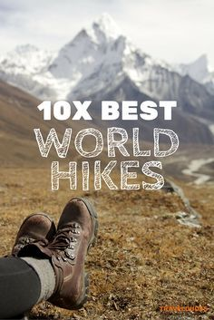 Here is a list of the top ten awe-inspiring hikes around the world to add to your bucket list. From short day hikes to hikes stretching across a few days/weeks, this list includes hikes for beginners as well as more strenuous hikes for those looking for something a bit more hard-core.