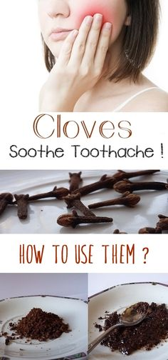 Cloves soothe toothache! How to use them?