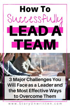 How to Face Common Challenges Leading a Team - 3 major challenges you will face as a leader and the most effective ways to overcome them Good Leadership Skills, Leadership Goals, Leadership Development, Leadership Workshop, Personal Development, Team Leader, A Team, Good Boss, How To Motivate Employees