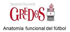 Trabajo de Grado de Salamanca. Acceso gratuito. Repositorio Documental de la Universidad de Salamanca: Anatomía funcional del fútbol
