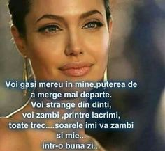 Trebuie sa fim puternici pana soarele ne viziteaza strada.Citat Angelina Jolie My Notebook, Sad Quotes, Regrets, Motto, Strong Women, Haha, Life Hacks, Thoughts, Humor