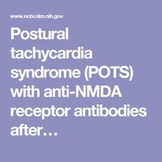 Postural tachycardia syndrome (POTS) with anti-NMDA receptor antibodies after…
