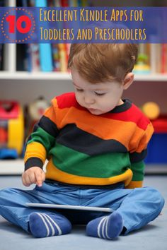 10 Kindle apps toddlers and preschoolers will love!