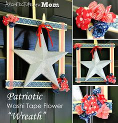 Architecture of a Mom: Patriotic Washi Tape Flower Wreath
