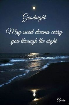 good night / good night ` good night quotes ` good night sweet dreams ` good night quotes for him ` good night blessings ` good night images ` good night wishes ` good night gif Good Night Thoughts, Good Night Love Quotes, Good Night Prayer, Good Night Blessings, Good Night Messages, Good Night Greetings, Good Night Wishes, Good Night Sweet Dreams, Good Night For Him