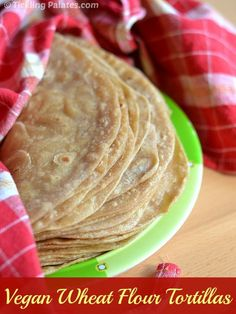 Homemade Vegan Whole Wheat Flour Tortillas. Its easy, nutritious and economical when made at home.