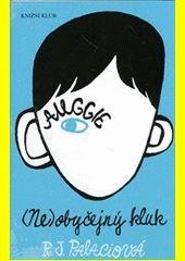 Výbornou knihu pro děti nebo mládež poznáte tak, že má co říct i dospělým, stačí kliknout na obálku.