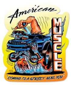 Let 'em read the writing on the wall—American muscle is coming to a street near you! This 24-gauge steel sign comes drilled, riveted, and ready to hang. It's a great way to show your allegiance to patriotic performance!