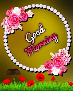 Good Morning Life Quotes, Good Morning Happy Monday, Morning Greetings Quotes, Good Morning Messages, Good Morning Clips, Good Morning My Love, Good Morning Coffee, Good Morning Flowers Pictures, Good Morning Photos