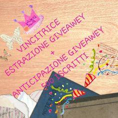VINCITRICE GIVEAWEY + ANTICIPAZIONE GIVEAWEY 500 ISCRITTI