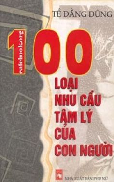 100 loại nhu cầu tâm lý của con người - Sách ebook free pdf.|cafebook.org #downloadsachebook #ebookmienphi Free Kindle Books, Free Ebooks, Girl Logic, Free Books Online, Ebook Pdf, Fiction Books, Books To Read, The 100, Let It Be