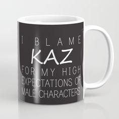 I Blame Kaz Brekker Mug ~ $15 ~ Six of Crows Gifts!