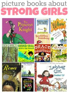 Novels and picture books about strong female characters in children's literature