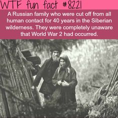 Russian family isolated in the Siberian wilderness for 40 year - WTF fun facts Wow Facts, Wtf Fun Facts, Funny Facts, Funny Memes, Random Facts, Random Stuff, Hilarious, The More You Know, Did You Know