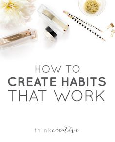 Habits are what every entrepreneur needs to grow their businesses! Here's how: How to Create Habits that WORK for You Habits Of Successful People, Work Life Balance, Creative Business, Business Tips, Study Tips, Work On Yourself, How To Start A Blog, Thinking Of You, Entrepreneur