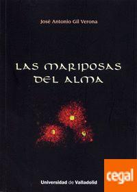 Las mariposas del alma / José Antonio Gil Verona
