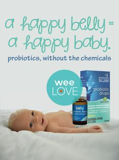 Probiotics for infants without the chemicals, a bacteria you'll want to give your baby. After all a happy belly = a happy baby!