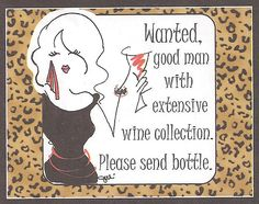 Wine wanted.