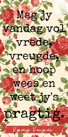 Vrydag #Vreugde Happy Day Quotes, Its Friday Quotes, Morning Quotes, Me Quotes, Birthday Quotes, Birthday Wishes, Lekker Dag, Afrikaanse Quotes, Goeie More