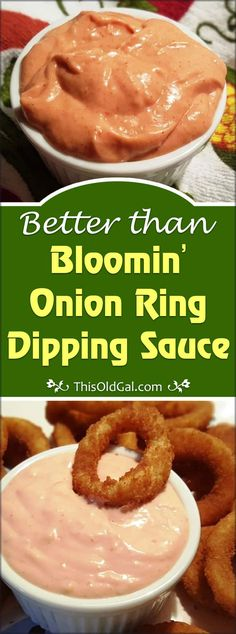 Better than Bloomin' Onion Ring Dipping Sauce Recipe Homemade Bloomin' Onion Ring Dipping Sauce Recipe goes great with Fries, Onion Rings, Hamburgers and even on Chicken Sandwiches. via This Old Gal Onion Rings Dipping Sauce, Onion Ring Sauce, Dipping Sauces For Chicken, Onion Rings Recipe, Blooming Onion Dipping Sauce Recipe, Outback Blooming Onion Sauce, Onion Ring Batter, Chicken Marinades, Homemade Onion Rings
