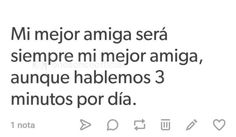❤aunque siempre hablo con ella❤ Friends Forever, Best Friends, Cute Spanish Quotes, Mexican Humor, Bff Pictures, Love Quotes, I Am Awesome, Poems, Sad
