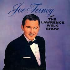 American Tenor sang on the L. W. Show from 1957-1982.  Joe Feeney B: August 15, 1931-D: April 16, 2008.