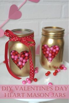 Filled with candy, these gold Valentine's mason jars are so simple to make and look fabulous!