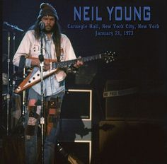 NEIL YOUNG & THE STRAY GATORS Carnegie Hall New York City, New York January 21, 1973 Download: FLAC/MP3 00 Intro 01 Cripple Creek Ferry 02 Here We Are In The Years 03 L.A. 04 Soldier 05 Introdu…