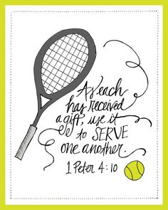 Tennis Scripture Printable @Kelly Teske Goldsworthy frazier Brown this reminds me of you and emily brown!
