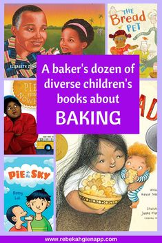 This baker's dozen of books about baking for kids and teens will inspire you to get into the kitchen and make something delicious!