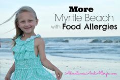 More Myrtle Beach with Food Allergies