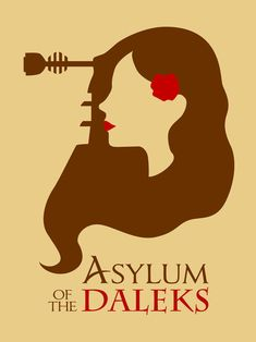 This is one of the coolest posters I have seen for Asylum of the Daleks