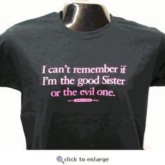 good sister, evil sister tshirt