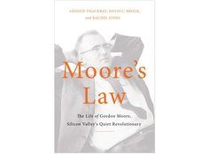 """How Gordon Moore Made """"Moore's Law"""" — Backchannel — Medium"""