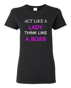 ACT LIKE A LADY Women's short sleeve t-shirt