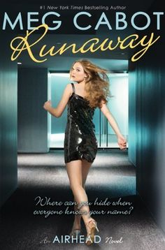 Airhead Book 3: Runaway by Meg Cabot. $9.99. Publisher: Point; Reprint edition (April 1, 2011). Series - Airhead (Book 3). Reading level: Ages 12 and up. Author: Meg Cabot. Publication: April 1, 2011