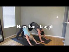 Partner Yoga - For friends or couples! Ty probably won't want to do this with me...but I'm determined to try!