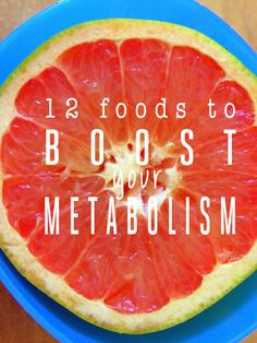 12 Foods to Boost Your Metabolism // #fit #healthy