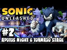 Sonic Unleashed (360/PS3) - (1080p) Part 2 - Apotos Night & Tornado Stage - YouTube