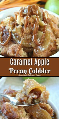 Caramel Apple Pecan Cobbler is a juicy cobbler loaded with tender, tart apples, pecans then drizzled with caramel. #apple #caramel #dessertfoodrecipes #appledesserts #desserts #greatgrubdelicioustreats #dessertrecipes