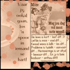 Die lewe is kort,leef dit Good Morning Wishes, Morning Messages, Good Morning Quotes, Lekker Dag, Evening Greetings, Afrikaanse Quotes, Goeie More, Special Quotes, Quotes About God