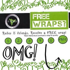 Want a FREE WRAP? Refer 5 friends to me and it is yours! ItWorks! Join my team! Comment below or email me at