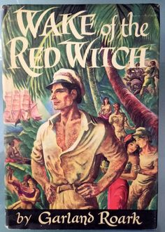 'Wake of the Red Witch' -- Garland Roark, ruthless men of the sea, tropical passion, schooner full of gold bullion. Wake of the Red Witch is a 1948 drama film from Republic Pictures starring John Wayne and Gail Russell, produced by Edmund Grainger, and based upon the 1946 novel with the same name by Garland Roark.