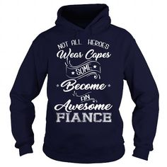 Not all heroes wear capes some become an awesome fiance #name #tshirts #CAPES #gift #ideas #Popular #Everything #Videos #Shop #Animals #pets #Architecture #Art #Cars #motorcycles #Celebrities #DIY #crafts #Design #Education #Entertainment #Food #drink #Gardening #Geek #Hair #beauty #Health #fitness #History #Holidays #events #Home decor #Humor #Illustrations #posters #Kids #parenting #Men #Outdoors #Photography #Products #Quotes #Science #nature #Sports #Tattoos #Technology #Travel #Weddings…