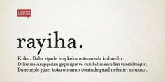 Rayiha (Turkish word of Arab origin) - Pleasant smell Weird Words, New Words, Cool Words, Writing Corner, Rose Gold Glitter Wallpaper, Soyeon, English Words, Saveur, Meaningful Words