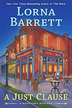 #Spotlight / #Giveaway - A Just Clause (A Booktown Mystery) by Lorna Barrett @BerkleyMystery - Escape With Dollycas Into A Good Book