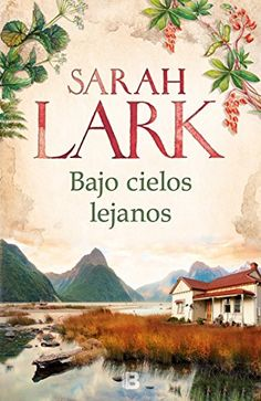 Buy Bajo cielos lejanos by Sarah Lark and Read this Book on Kobo's Free Apps. Discover Kobo's Vast Collection of Ebooks and Audiobooks Today - Over 4 Million Titles! I Love Books, Good Books, Books To Read, My Books, This Book, Reading At Home, I Love Reading, Sarah Lark, Ebooks Pdf