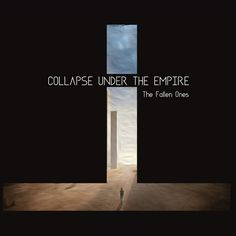 "Collapse Under The Empire, ""Flowers from Exile"" 