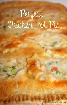 Homemade Chicken Pot Pie Casserole Recipe - A chicken dinner casserole baked in your oven. One of our family favorites! Learn how to make the PERFECT Chicken Pot Pie from start to finish! Chicken Pot Pie Casserole, Best Chicken Pot Pie, Perfect Chicken, Chicken Pot Pie Recipe Pioneer Woman, Chicken Pot Pie Recipe Crescent Rolls, Chicken Pot Pie Crust, Casserole Recipes, Hamburger Casserole, Marie Calendar Chicken Pot Pie Recipe